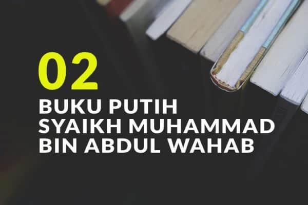 Buku Putih Syaikh Muhammad Bin Abdul Wahab (Bag. 2)