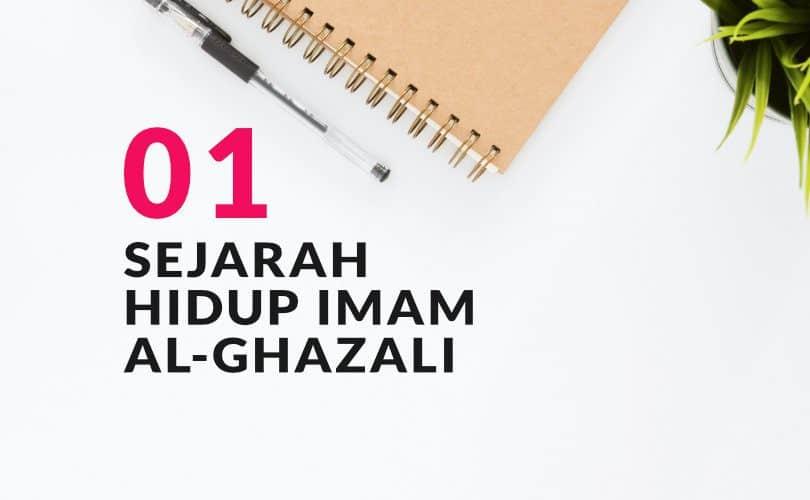 Sejarah Hidup Imam Al Ghazali (Bag. 1)
