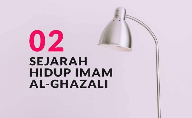 Sejarah Hidup Imam Al Ghazali (Bag. 2)