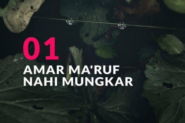Amar Ma'ruf Nahi Mungkar (Bag. 1)