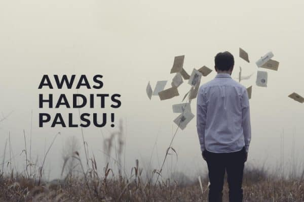 Awas Hadits-Hadits Palsu!