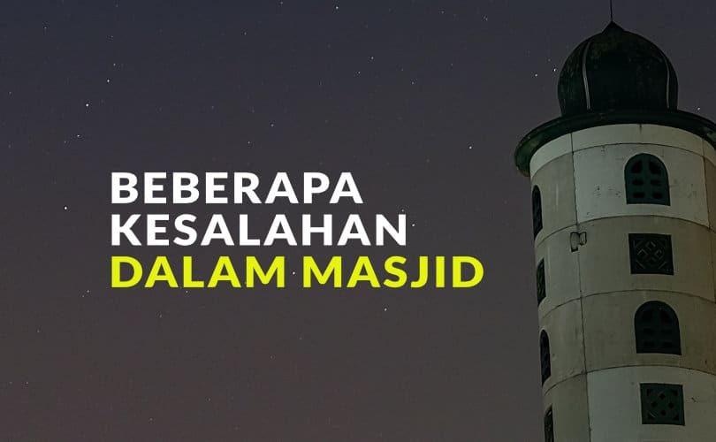Beberapa Kesalahan Dalam Masjid