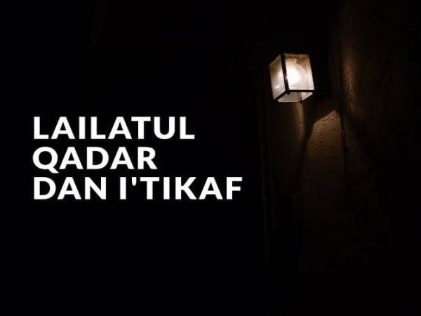 Lailatul Qadar dan I'tikaf