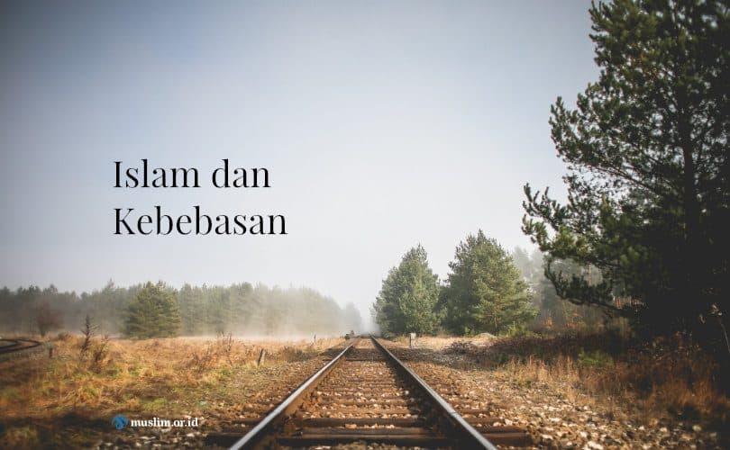 Islam dan Kebebasan