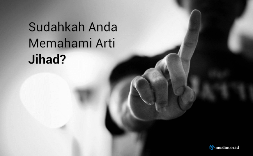 Memahami Arti Jihad