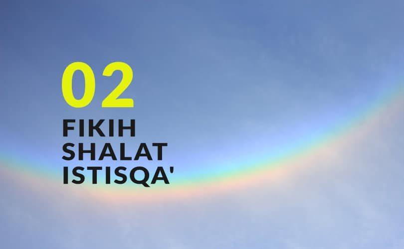 Shalat Istisqa (2)