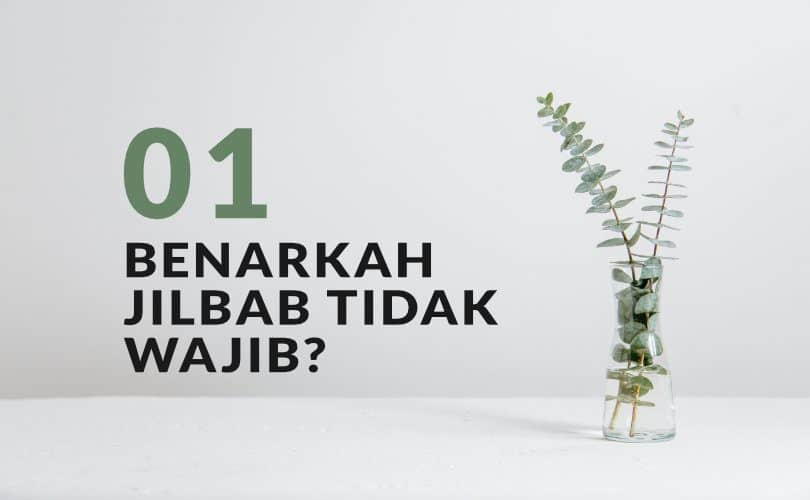 Kata JIL: Jilbab Bukan Kewajiban Namun Pilihan (Bag. 1)