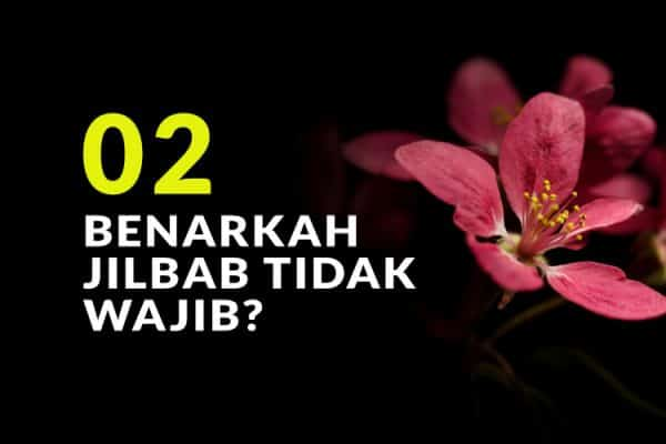 Kata JIL: Jilbab Bukan Kewajiban Namun Pilihan (Bag. 2)
