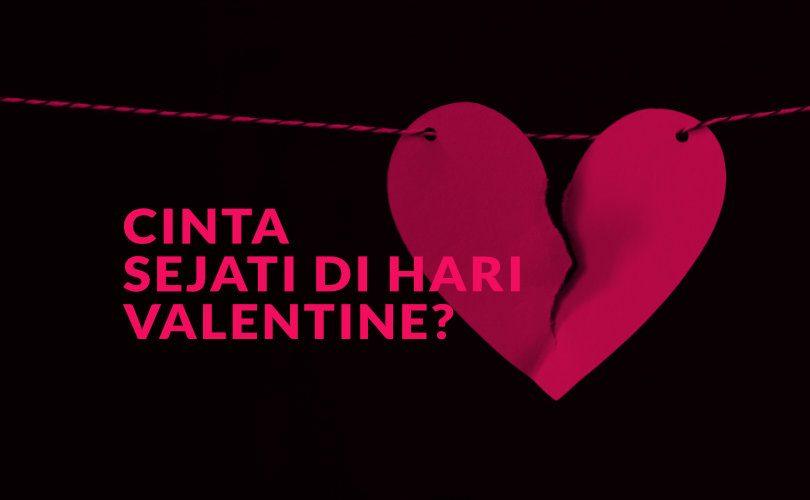Cinta Sejati Di Hari Valentine?