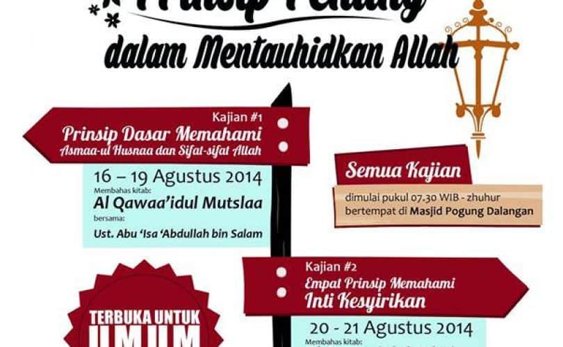 Kajian Islam Intensif: Prinsip Penting dalam Mentauhidkan Allah (Yogyakarta, 16-21 Agustus 2014)