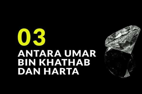 Antara Umar Bin Khathab Radhiallahu'anhu Dan Harta (3)