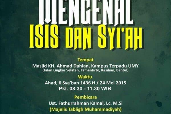 """Pengajian Umum """"Mengenal ISIS dan Syiah"""" (Yogyakarta, 6 Sya'ban 1436H)"""