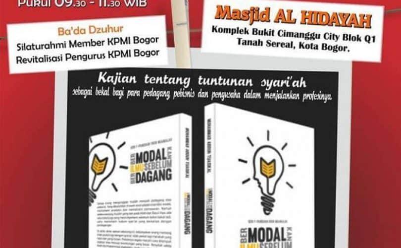 "Bedah Buku ""Bermodalkan Ilmu Sebelum Berdagang"" (Bogor, 25 Rajab 1436 H)"
