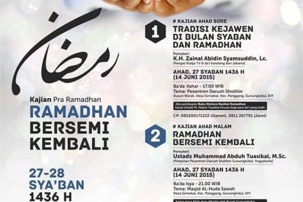 """Kajian Umum """"Ramadhan Bersemi Kembali"""" (Yogyakarta, 27-28 Syaban 1436 H)"""
