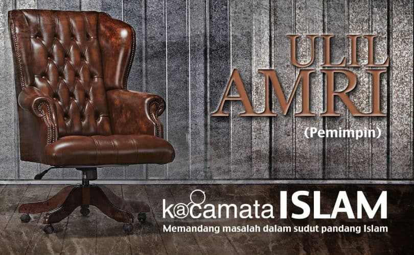 Apakah Ulil Amri Yang Wajib Ditaati Hanya Yang Berhukum Dengan Kitabullah?