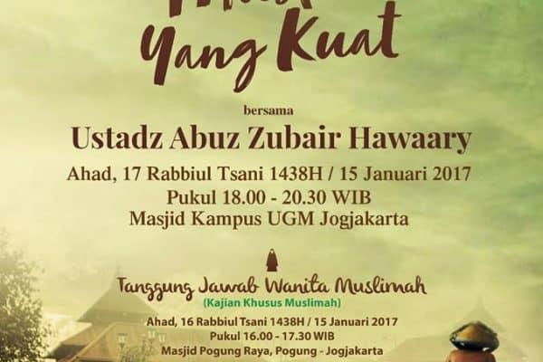Kajian Umum Bersama Ustadz Abuz Zubair, Lc (Yogyakarta, 15 Januari 2017)