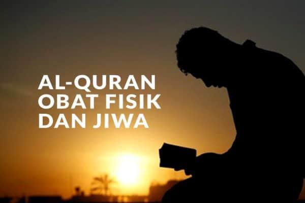 Al-Quran Obat Fisik dan Jiwa
