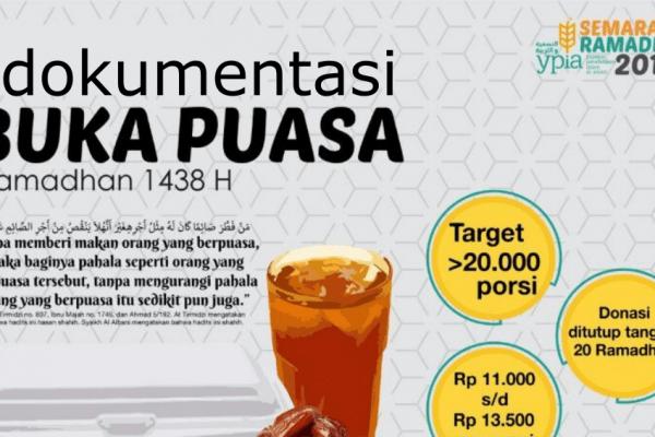 Dokumentasi Kegiatan Buka Puasa Semarak Ramadhan YPIA 1438H