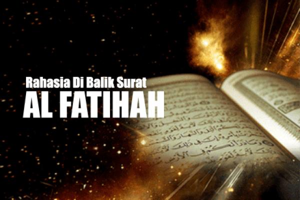 Khasiat Rahasia Surat Al-Fatihah