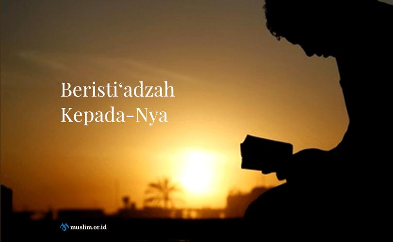 Mutiara Isti'adazah dalam Shalat (2)