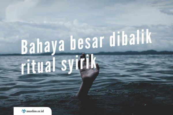 Sesajen, Sedekah Gunung dan Laut Bukan Ajaran Islam
