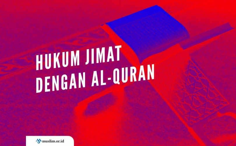 Hukum Jimat dengan menggunakan Al-Qur'an