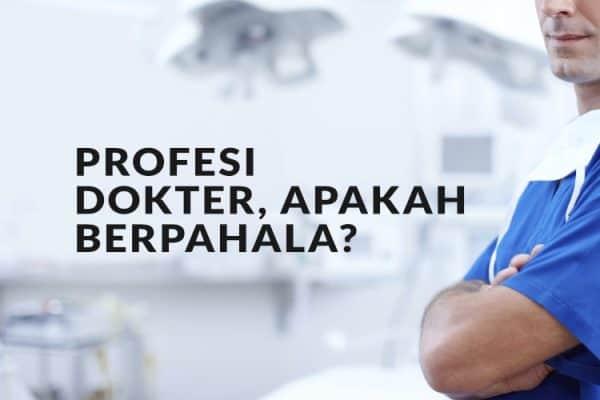 Profesi Dokter, Apakah Berpahala?