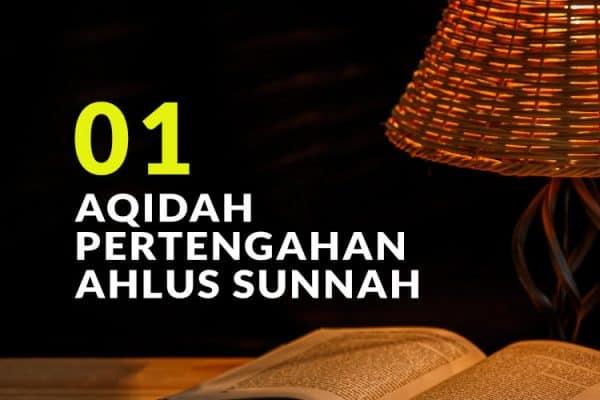 Aqidah Pertengahan Ahlus Sunnah di antara Berbagai Kelompok yang Menyimpang (Bag. 1)