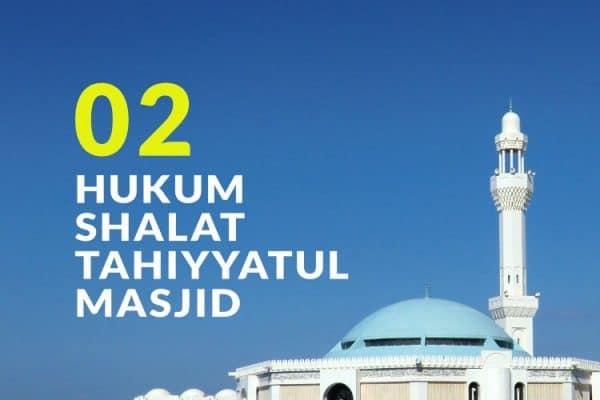 Hukum Fiqh Seputar Shalat Tahiyyatul Masjid (Bag. 2)