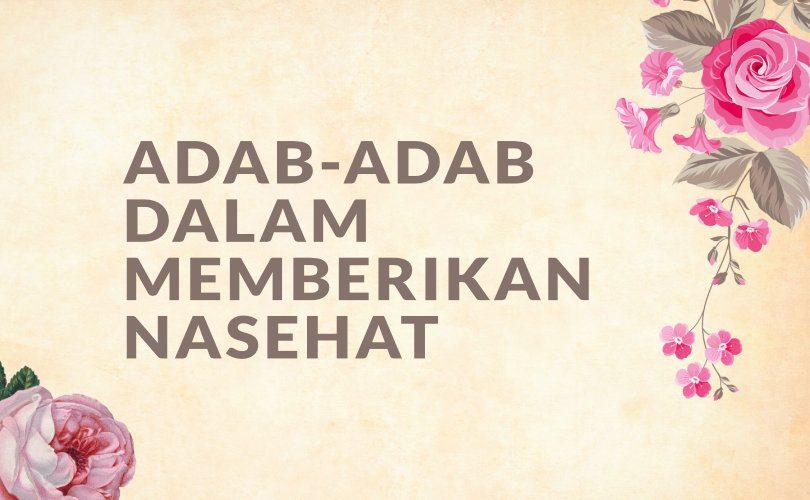 Adab-Adab Dalam Memberikan Nasehat