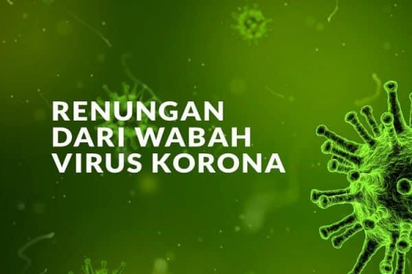 6 Renungan Dalam Menyikapi Kejadian Wabah Virus Korona (2019 nCov)