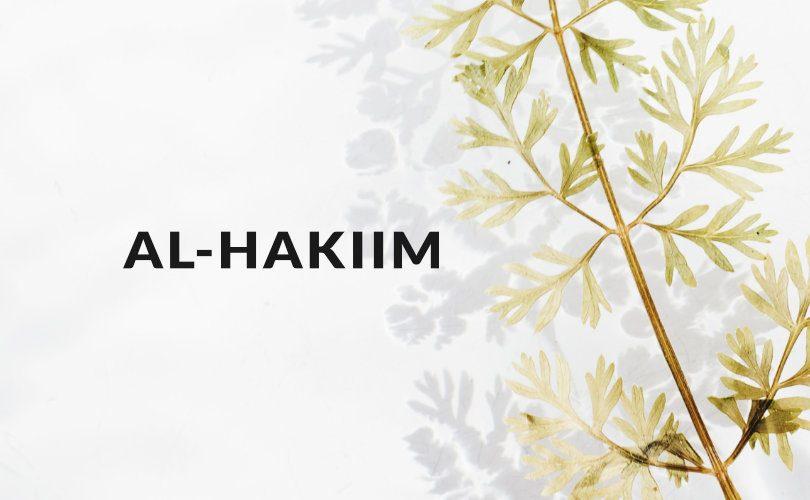 """Mengenal Nama Allah """"Al-Hakiim"""""""