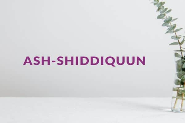Siapakah Ash-Shiddiquun?