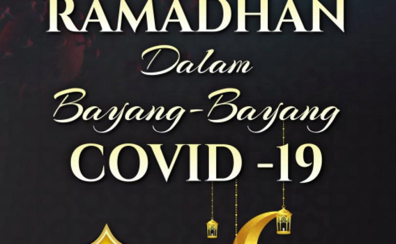 Ramadhan Dalam Bayang-Bayang Covid-19
