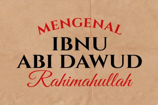 biografi singkat ibnu abi dawud