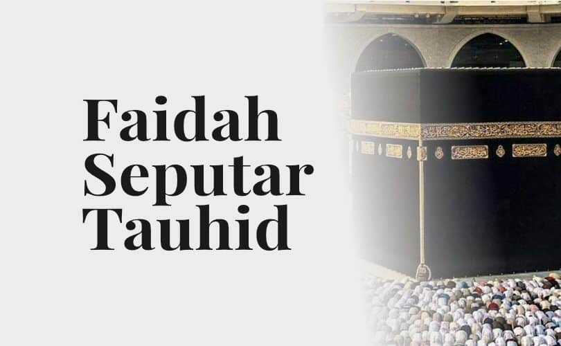 Faidah Seputar Tauhid