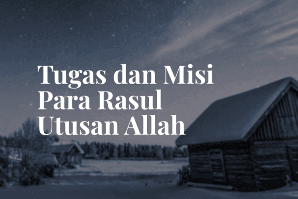 Tugas Misi para Rasul