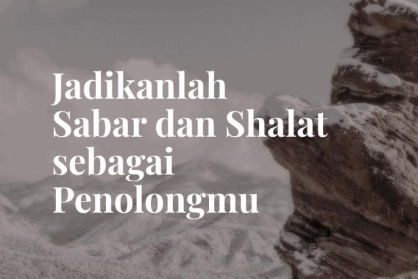 Sabar dan Shalat sebagai Penolong