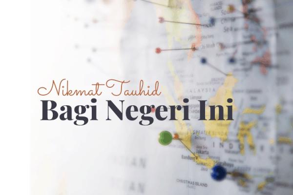 Nikmat Tauhid di Indonesia