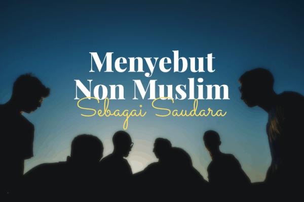 Non Muslim Saudara