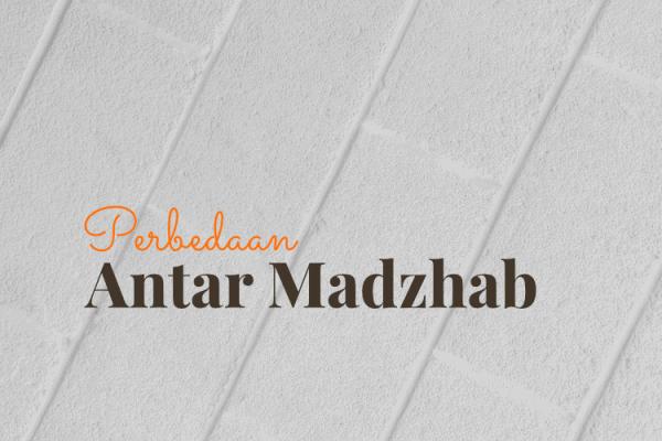 Perbedaan Madzhab