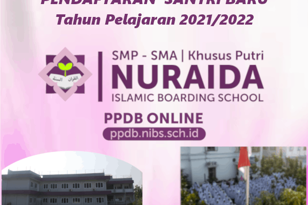 Pendaftaran Santri Baru SMP-SMANuraida Islamic Boarding School