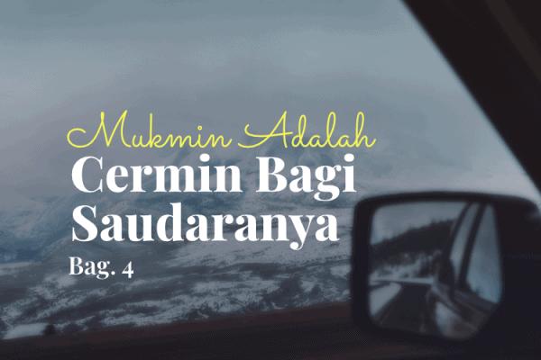 Muslim Cermin Saudaranya