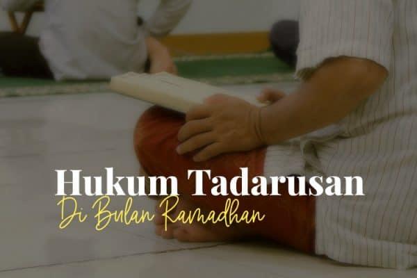 Hukum Tadarusan Ramadhan