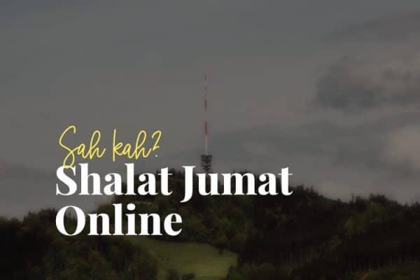 Hukum Shalat Jumat Online