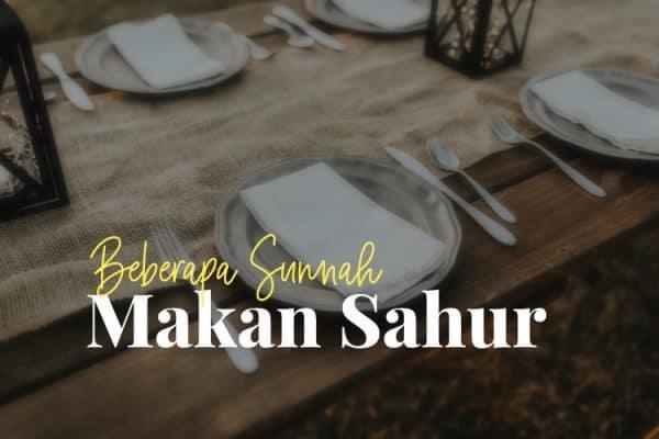 Sunnah Makan Sahur