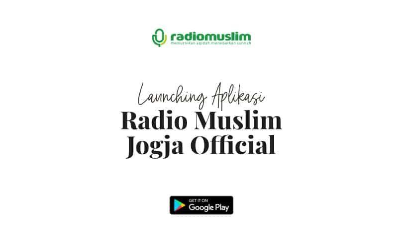 "Launching Aplikasi Android ""Radio Muslim Jogja Official"""