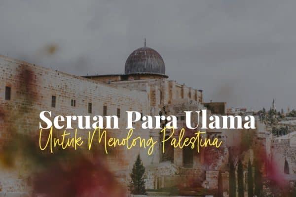 Seruan Ulama untuk Palestina