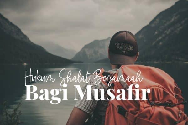 Shalat Berjamaah Musafir