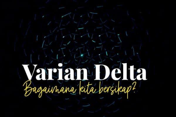Varian Delta Covid 19